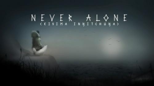 Never Alone1.jpg
